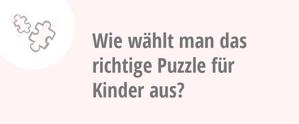 wie wählt man das richtige Puzzle aus?