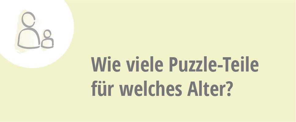 Welche Puzzle-Teilezahl für welches Alter?