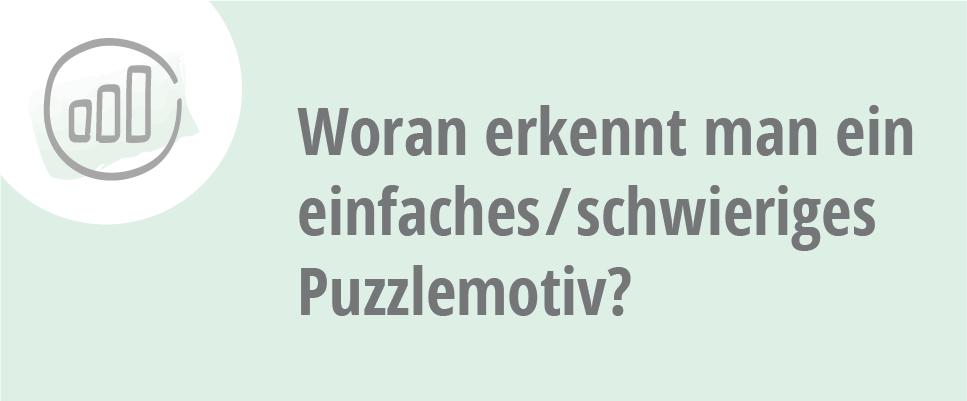 Woran erkennt man ein einfaches / schwieriges Puzzlemotiv?