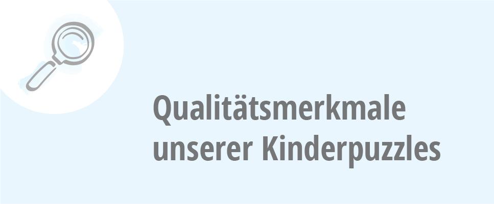 Die wichtigsten Qualitätsmerkmale bei Kinderpuzzles