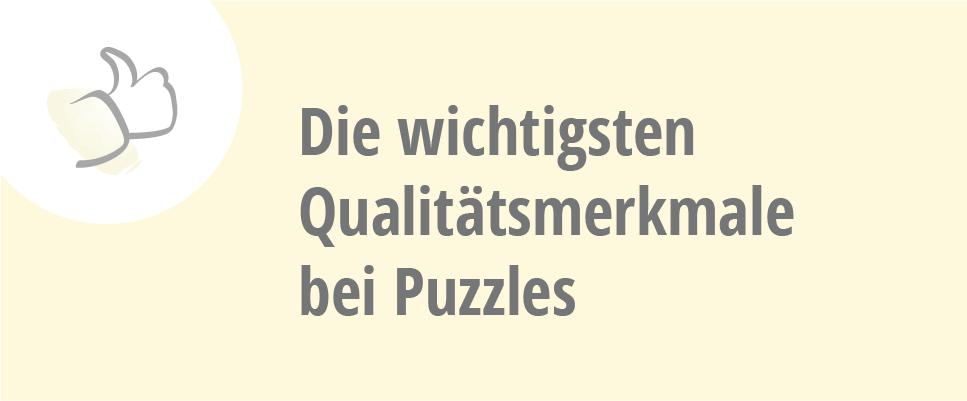 Die wichtigsten Qualitätsmerkmale bei Puzzles